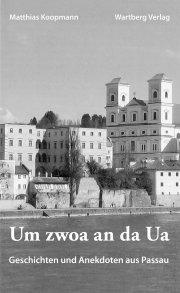 Geschichten und Anekdoten aus Passau