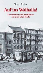 Geschichten und Anekdoten aus dem alten Halle