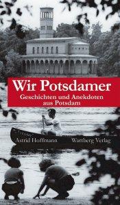 Geschichten und Anekdoten aus Potsdam
