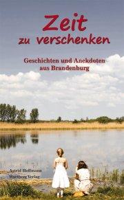 Geschichten und Anekdoten aus Brandenburg