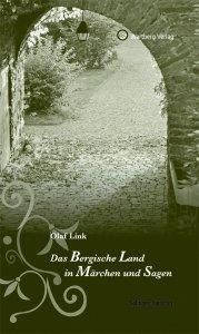 Das Bergische Land in Märchen und Sagen