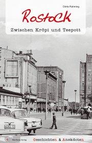 Geschichten und Anekdoten aus Rostock