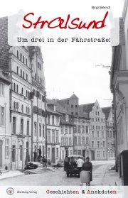 Geschichten und Anekdoten aus Stralsund