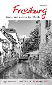 Geschichten und Anekdoten aus Freiburg