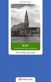 Kiel - Geschichten und Anekdoten