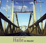 Halle im Wandel - Farbbildband