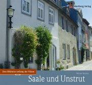 Saale und Unstrut - Farbbildband