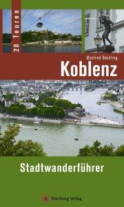 Koblenz - Stadtwanderführer