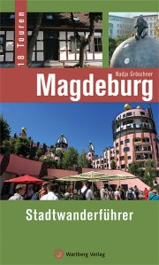 Magdeburg - Stadtwanderführer