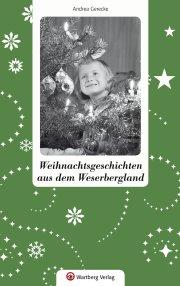 Weihnachtsgeschichten aus dem Weserbergland
