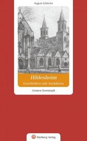 Geschichten und Anekdoten aus Hildesheim