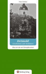 Geschichten und Anekdoten aus Detmold