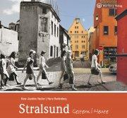 Stralsund -  gestern und heute