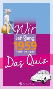 Das Quiz - Wir vom Jahrgang 1959