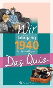 Das Quiz - Wir vom Jahrgang 1940
