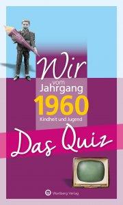 Wir vom Jahrgang 1960 - Das Quiz