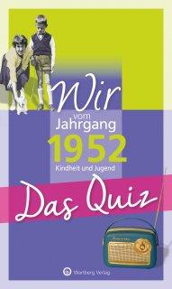Das Quiz - Wir vom Jahrgang 1952