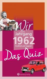 Das Quiz - Wir vom Jahrgang 1962