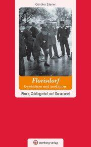 Wien - Floridsdorf - Geschichten und Anekdoten
