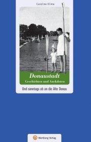 Wien - Donaustadt - Geschichten und Anekdoten
