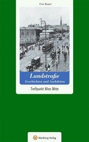 Wien - Landstraße - Geschichten und Anekdoten