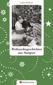 Weihnachtsgeschichten aus Stuttgart