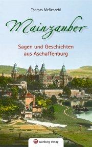 Sagen und Geschichten aus Aschaffenburg