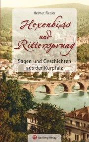 Sagen und Geschichten aus der Kurpfalz