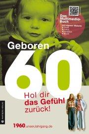Geboren 60