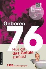 Geboren 76