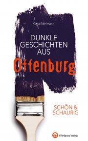 Dunkle Geschichten aus Offenburg - SCHÖN & SCHAURIG
