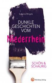 Dunkle Geschichten vom Niederrhein