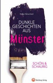 Dunkle Geschichten aus Münster