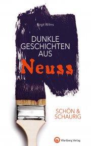 Dunkle Geschichten aus Neuss - SCHÖN  & SCHAURIG