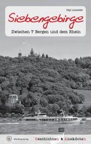 Geschichten und Anekdoten aus dem Siebengebirge