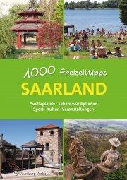 Saarland - 1000 Freizeittipps