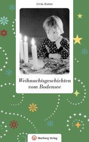 Weihnachtsgeschichten vom Bodensee