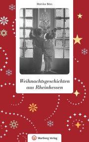 Weihnachtsgeschichten aus Rheinhessen
