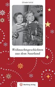 Weihnachtsgeschichten aus dem Saarland
