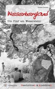 Geschichten und Anekdoten aus dem Weserbergland