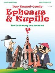 Kassel-Comic: Ephesus und Kupille, Band I