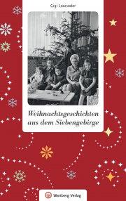 Weihnachtsgeschichten aus dem Siebengebirge