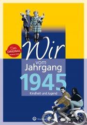 Wir vom Jahrgang 1945