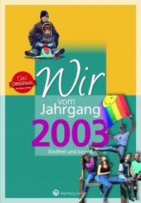 Wir vom Jahrgang 2003