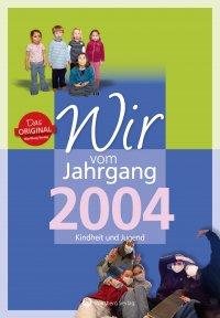 Wir vom Jahrgang 2004