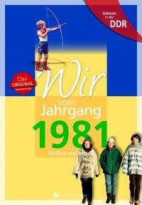 Geboren in der DDR - Wir vom Jahrgang 1981