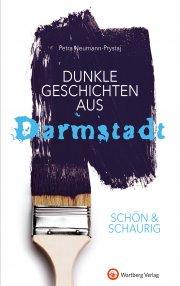 Dunkle Geschichten aus Darmstadt  SCHÖN & SCHAURIG!