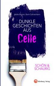 Dunkle Geschichten aus Celle