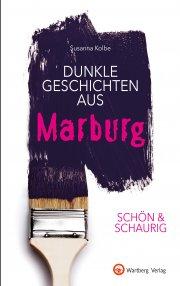 Dunkle Geschichten aus Marburg