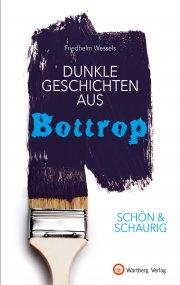 Dunkle Geschichten aus Bottrop